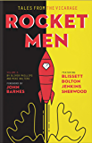 Tales from the Vicarage Volume 6: Rocket Men