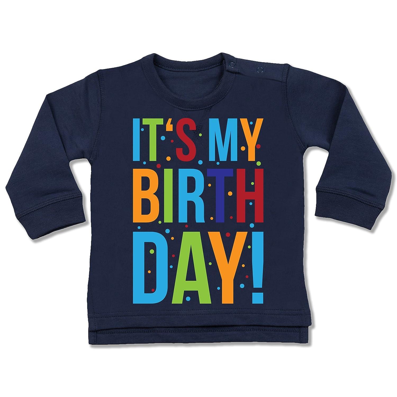 Shirtracer Geburtstag Baby - It's My Birthday - Baby Pullover BZ31