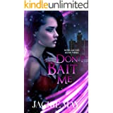 Don't Bait Me (Nora Jacobs Book 3)