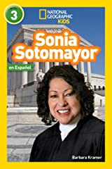 National Geographic Readers: Sonia Sotomayor (L3, Spanish) (Readers Bios) (Spanish Edition) Kindle Edition