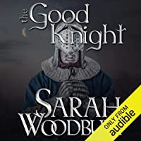 The Good Knight: The Gareth & Gwen Medieval Mysteries, Book 1