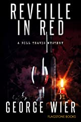 Reveille In Red (Bill Travis Mysteries Book 16) Kindle Edition