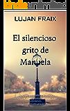 El silencioso grito de Manuela: ¿Por qué Manuela dejó morir a todos sus hijos y Letizia, la única que sobrevivió, se convirtió en una insana.?