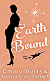 Earth Bound (Fly Me to the Moon, Book Three)