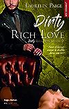 Dirty Rich love - Saison 2 (Bibliothèque blanche) (French Edition)