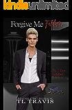 Forgive Me Father: For I Have Sinned... (Greyson Fox Saga Book 2)