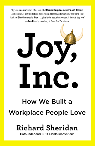 Joy, Inc.: How We Built a Workplace People Love (English Edition)
