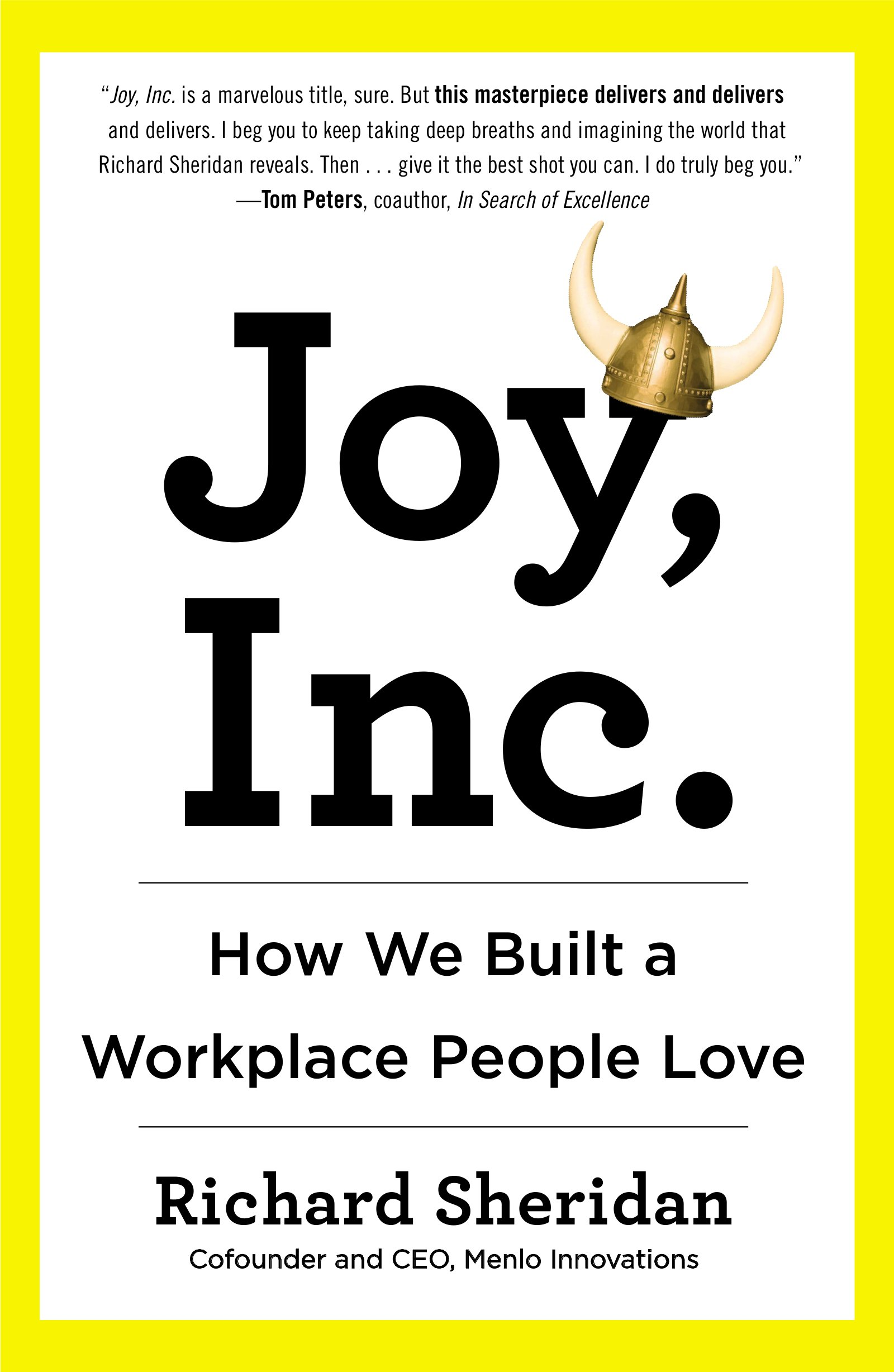 Joy Inc.: How We Built a Workplace People Love (English Edition)