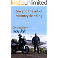 Zen and the art of Motorcycle riding