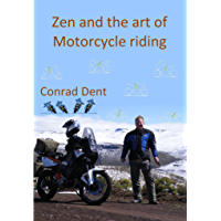 Zen and the art of Motorcycle riding (English Edition)