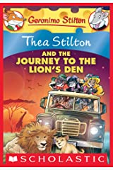 Thea Stilton and the Journey to the Lion's Den (Thea Stilton Graphic Novels Book 17) Kindle Edition