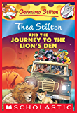 Thea Stilton and the Journey to the Lion's Den (Thea Stilton Graphic Novels Book 17)