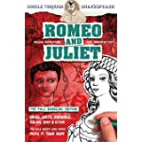 Romeo and Juliet: The Full Doodling Edition to Draw, Write, Scribble, Color, Snip and Stick (Doodle Through Shakespeare)