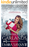Glimmers of Garlands (A Glimmers Short Story #3.5: The Elves & the Shoemaker)