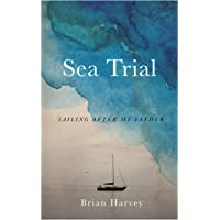 Sea Trial: Sailing After My Father