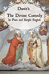 Dante's Divine Comedy In Plain and Simple English (Translated) Kindle Edition