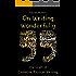 On Writing Wonderfully: The Craft of Creative Fiction Writing