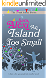 An Island Too Small (The Greek Island Series Book 7)