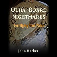 Ouija Board Nightmares: Terrifying True Tales
