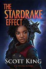 The Stardrake Effect Kindle Edition