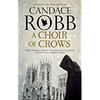 A Choir of Crows (An Owen Archer mystery Book 12)