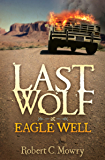 Last Wolf at Eagle Well