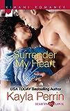 Surrender My Heart (Harts in Love)