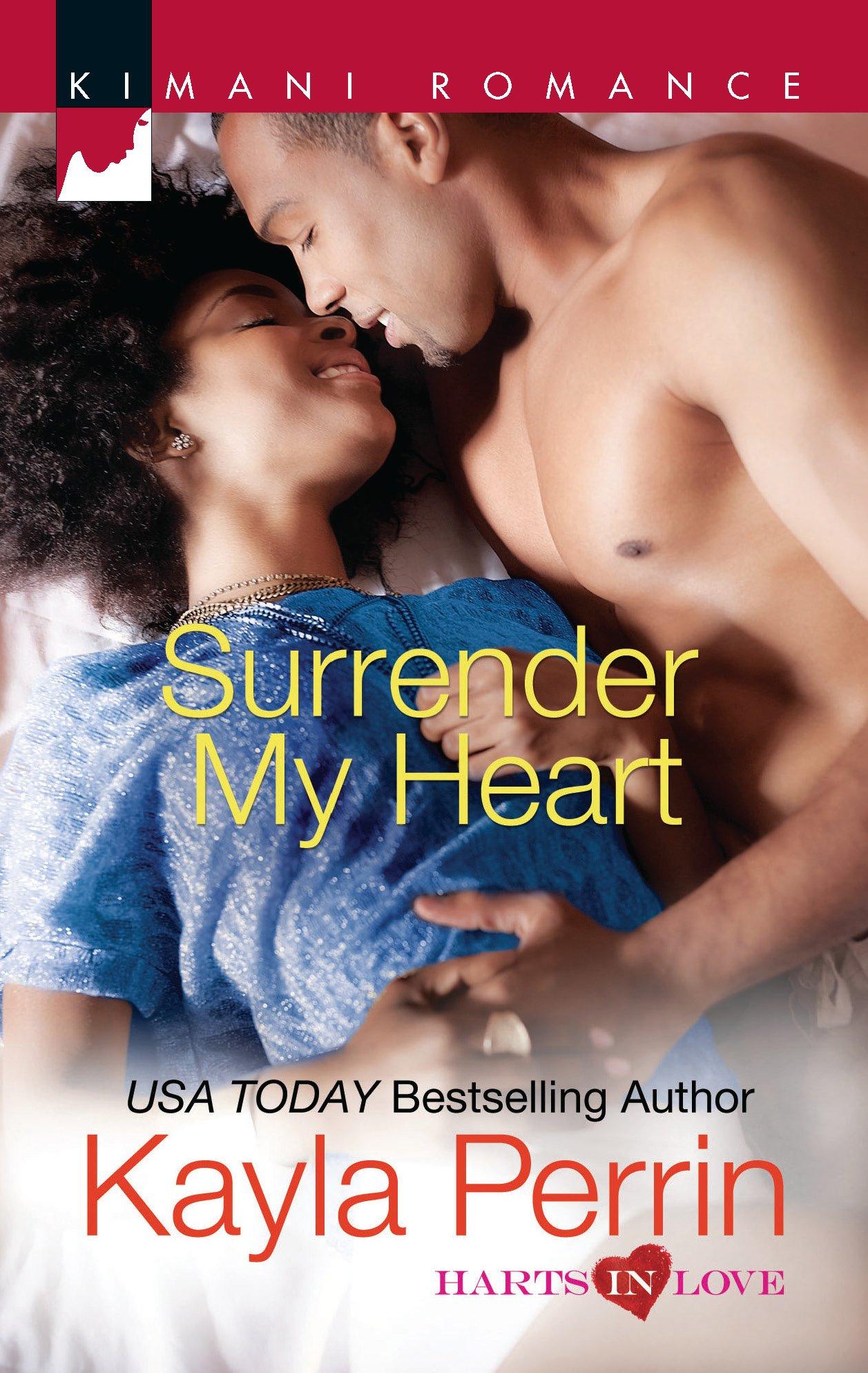 Amazon.com: Surrender My Heart (Harts in Love) (9780373862603): Kayla  Perrin: Books