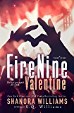 FireNine Valentine: A Short Story