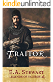 Traitor (Legends of Valeros Book 2)