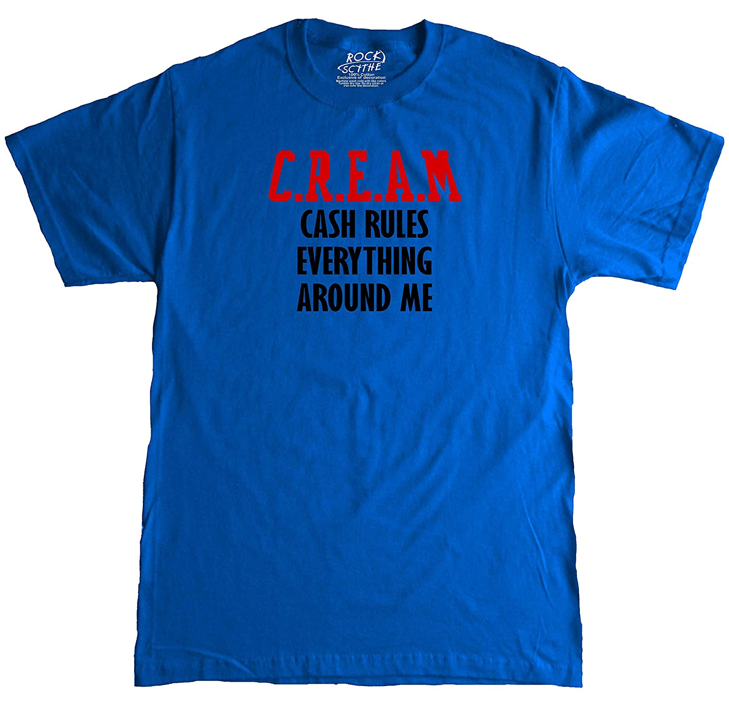 9046a374614 Rock Scythe -C.R.E.A.M Cash Rules Everything Around Me Adult T-Shirt Tee
