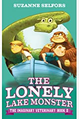 The Lonely Lake Monster: Book 2 (Imaginary Veterinary) Kindle Edition
