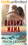 Bahama Mama (The Key West Escape Series Book 2)