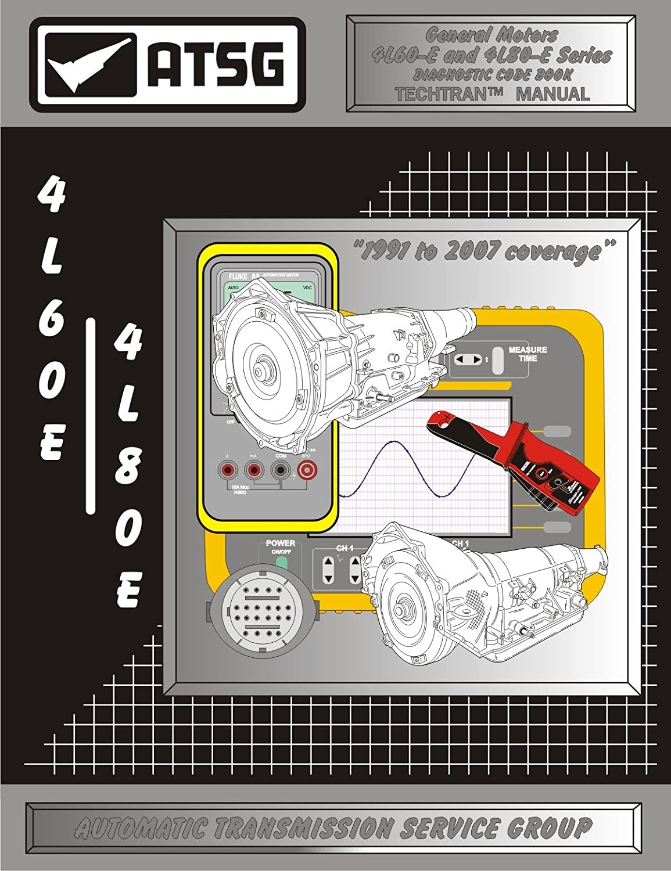 Amazon.com: ATSG GM 4L60E Diagnostic Code Book - General Motors 4L60E  Transmission - 4L80E/85E - Diagnostic Code Book Transmission Repair Manual  for GM ...