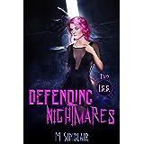 Defending Nightmares (I.S.S. Book 2)