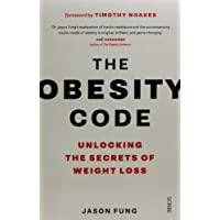 Obesity Code: Unlocking The Secrets Of Weight Loss, The