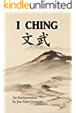 I Ching: An Interpretation by Reverend Jon Saint Germain: A Practical Method for Divination and Counseling (English Edition)