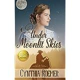 Under Moonlit Skies (Prairie Sky Book 3)