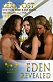 Eden Revealed (Eden Series: Naralina Book 4)