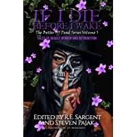 If I Die Before I Wake: Tales of Deadly Women and Retribution (The Better Off Dead Series Book 3) book cover