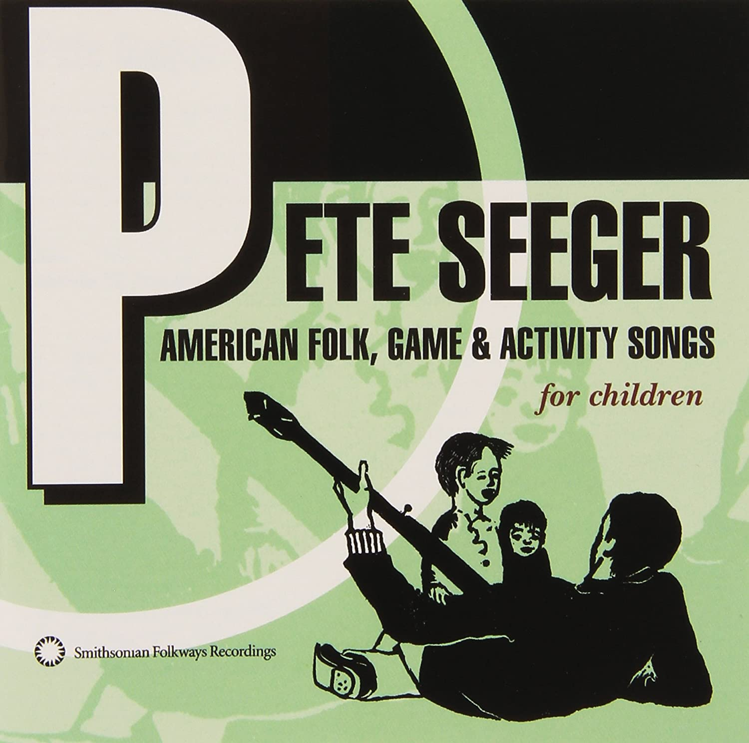 PETE SEEGER - American Folk, Game and Activity Songs For Children ...