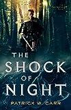 The Shock of Night (The Darkwater Saga)
