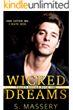 Wicked Dreams: A Dark High School Bully Romance (Fallen Royals Book 1)