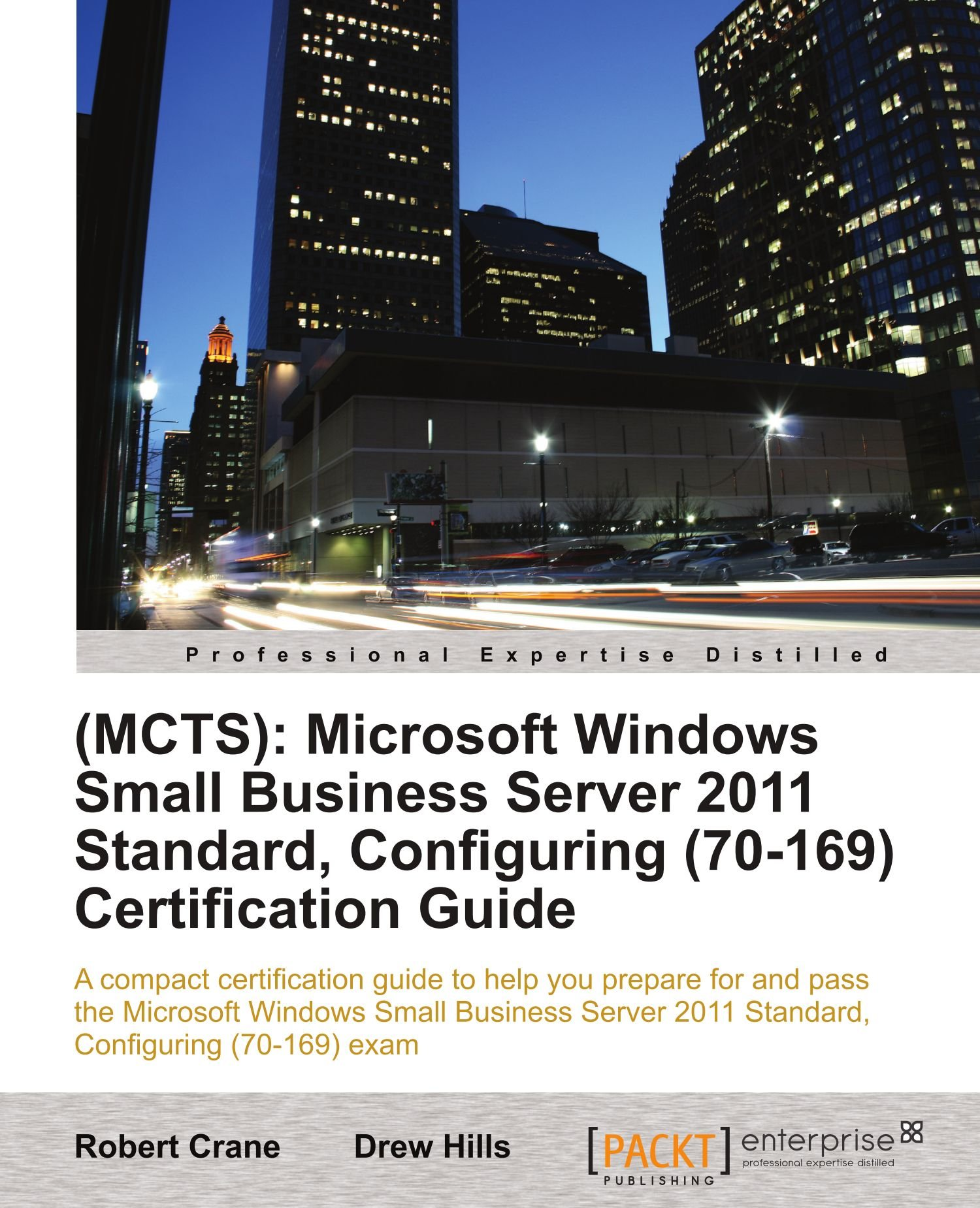Mcts Microsoft Windows Small Business Server 2011 Standard