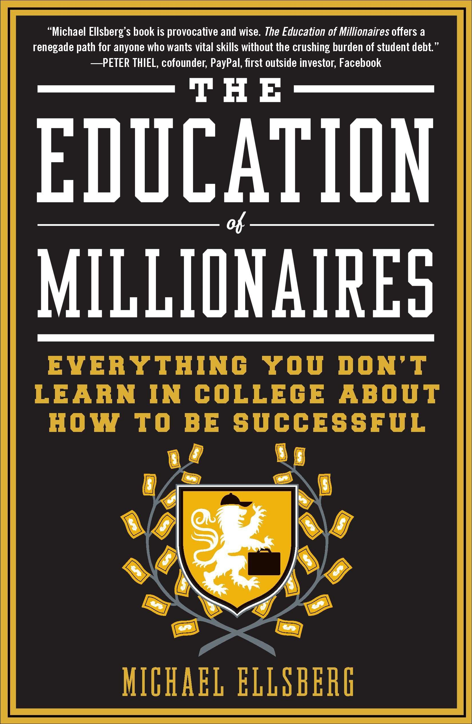 The Education Of Millionaires Michael Ellsberg Download