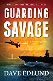 Guarding Savage: A Peter Savage Novel