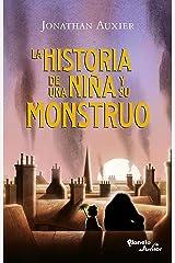 La historia de una niña y su monstruo (Spanish Edition) Kindle Edition