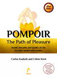 Pompoir: The path of pleasure (Sexpert)