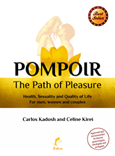 Pompoir the ultimate guide to pelvic floor fitness better than pompoir the path of pleasure sexpert fandeluxe Image collections