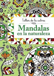 Mandalas En La Naturaleza Castellano